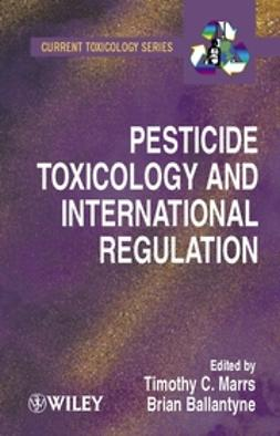 Ballantyne, Bryan - Pesticide Toxicology and International Regulation, ebook