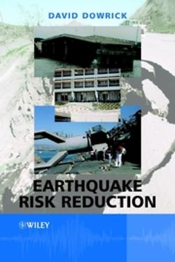 Dowrick, David J. - Earthquake Risk Reduction, ebook