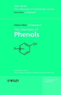 Rappoport, Zvi - The Chemistry of Phenols, ebook