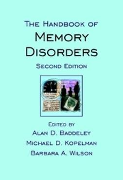 Baddeley, Alan D. - The Handbook of Memory Disorders, ebook