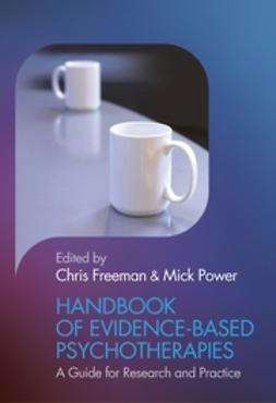 Freeman, Chris - Handbook of Evidence-based Psychotherapies: A Guide for Research and Practice, ebook