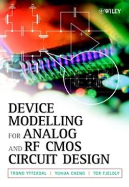 Cheng, Yuhua - Device Modeling for Analog and RF CMOS Circuit Design, ebook