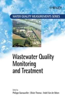 Beken, Andre Van Der - Wastewater Quality Monitoring and Treatment, ebook
