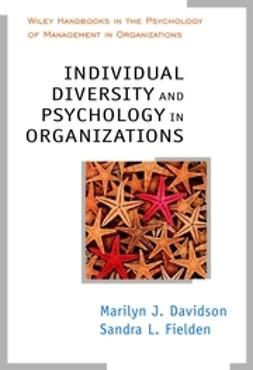 Davidson, Marilyn J. - Individual Diversity and Psychology in Organizations, e-kirja