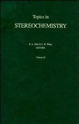 Eliel, Ernest L. - Topics in Stereochemistry, ebook