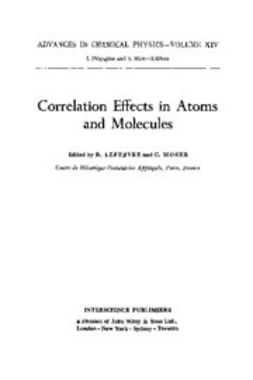 Lefebvre, W. Curt - Advances in Chemical Physics, Correlation Effects in Atoms & Molecules, ebook