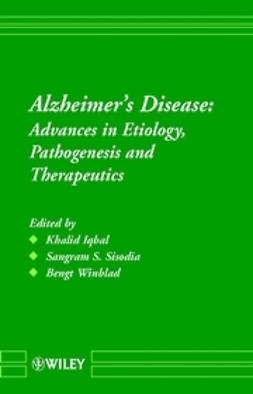 Iqbal, Khalid - Alzheimer's Disease: Advances in Etiology, Pathogenesis and Therapeutics, e-kirja