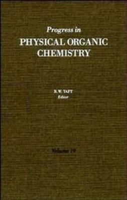 Taft, Robert W. - Progress in Physical Organic Chemistry, ebook