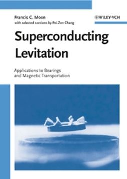 Chang, Pei-Zen - Superconducting Levitation: Applications to Bearings and Magnetic Transportation, ebook