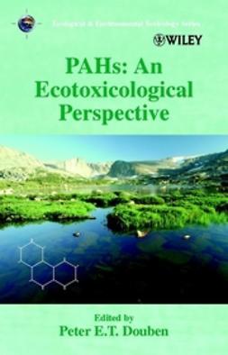 Douben, Peter E. T. - PAHs: An Ecotoxicological Perspective, ebook