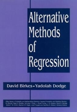 Birkes, David - Alternative Methods of Regression, ebook