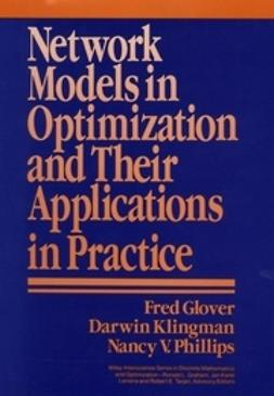 Glover, Fred - Network Models in Optimization and Their Applications in Practice, ebook
