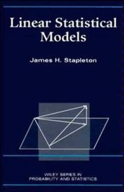 Stapleton, James H. - Linear Statistical Models, ebook