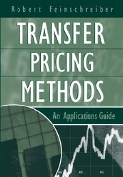 Feinschreiber, Robert - Transfer Pricing Methods: An Applications Guide, e-kirja