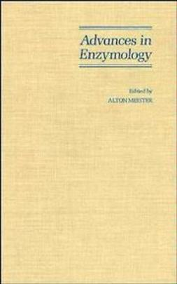 Meister, Alton - Advances in Enzymology and Related Areas of Molecular Biology, ebook