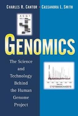 Cantor, Charles R. - Genomics: The Science and Technology Behind the Human Genome Project, e-bok