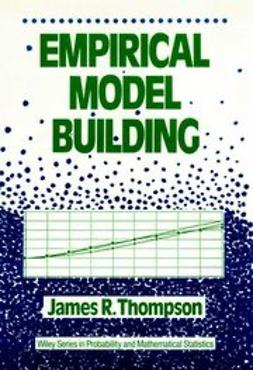 Thompson, James R. - Empirical Model Building, ebook