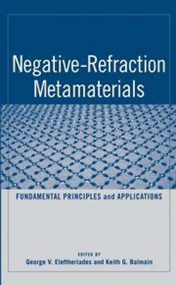 Balmain, K. G. - Negative-Refraction Metamaterials: Fundamental Principles and Applications, e-bok