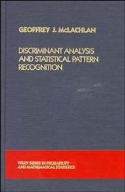McLachlan, Geoffrey J. - Discriminant Analysis and Statistical Pattern Recognition, ebook