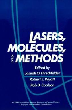 Hirschfelder, Joseph O. - Advances in Chemical Physics, Lasers, Molecules, and Methods, ebook