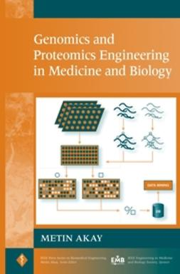 Akay, Metin - Genomics and Proteomics Engineering in Medicine and Biology, ebook