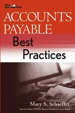 Schaeffer, Mary S. - Accounts Payable Best Practices, ebook