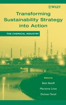 Beloff, Beth - Transforming Sustainability Strategy into Action: The Chemical Industry, ebook