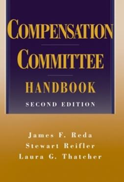 Reda, James F. - Compensation Committee Handbook, ebook