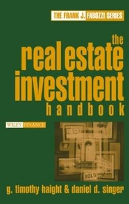Haight, G. Timothy - The Real Estate Investment Handbook, ebook