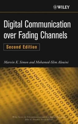 Alouini, Mohamed-Slim - Digital Communication over Fading Channels, ebook