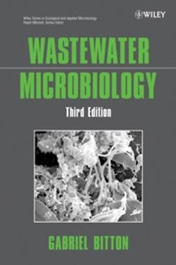 Bitton, Gabriel - Wastewater Microbiology, ebook