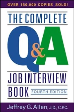 Allen, Jeffrey G. - The Complete Q&A Job Interview Book, e-bok
