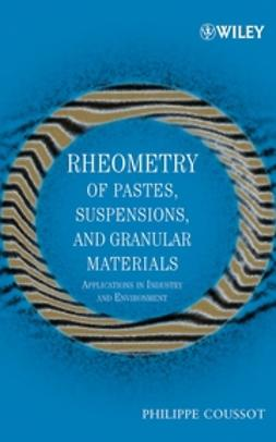 Coussot, Philippe - Rheometry of Pastes, Suspensions, and Granular Materials: Applications in Industry and Environment, e-bok