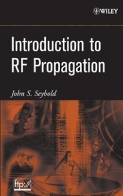 Seybold, John S. - Introduction to RF Propagation, e-kirja