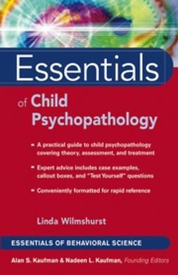 Wilmshurst, Linda - Essentials of Child Psychopathology, ebook