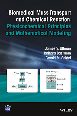 Baskaran, Harihara - Biomedical Mass Transport and Chemical Reaction: Physicochemical Principles and Mathematical Modeling, ebook