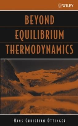 Öttinger, Hans Christian - Beyond Equilibrium Thermodynamics, ebook