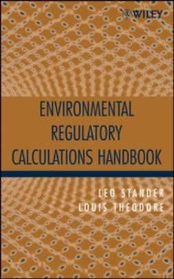 Stander, Leo - Environmental Regulatory Calculations Handbook, ebook
