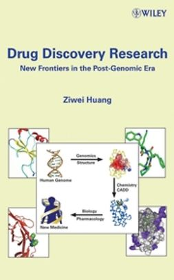 Huang, Ziwei - Drug Discovery Research: New Frontiers in the Post-Genomic Era, ebook