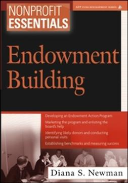 Newman, Diana S. - Nonprofit Essentials: Endowment Building, e-bok