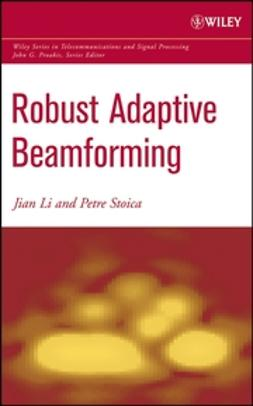 Li, Jian - Robust Adaptive Beamforming, ebook