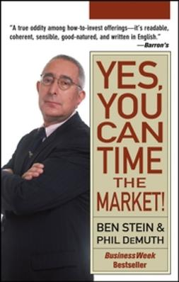 Stein, Ben - Yes, You Can Time the Market!, ebook