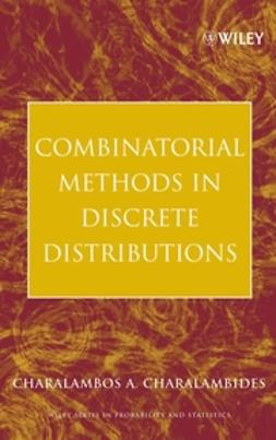 Charalambides, Charalambos A. - Combinatorial Methods in Discrete Distributions, ebook
