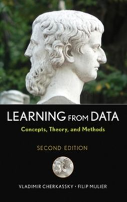 Cherkassky, Vladimir - Learning from Data: Concepts, Theory, and Methods, ebook