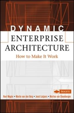 Wagter, Roel - Dynamic Enterprise Architecture: How to Make It Work, e-bok