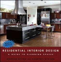Mitton, Maureen - Residential Interior Design: A Guide to Planning Spaces, ebook