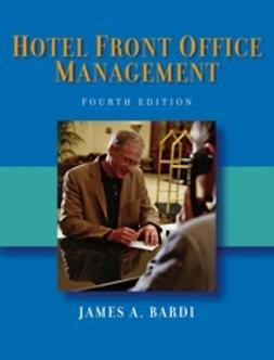 Bardi, James Socrates - Hotel Front Office Management, ebook