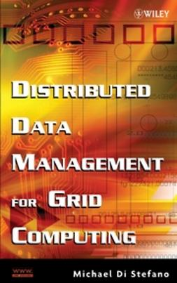 Stefano, Michael Di - Distributed Data Management for Grid Computing, ebook