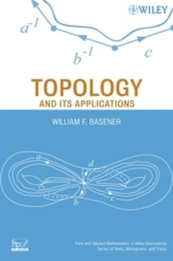 Basener, William F. - Topology and Its Applications, ebook