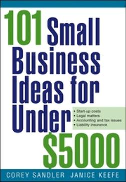 Keefe, Janice - 101 Small Business Ideas for Under $5000, ebook